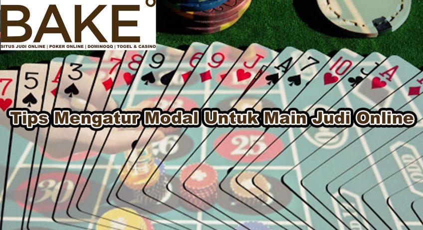 Judi Online - Tips Mengatur Modal Untuk Main Judi - GetBakedChicago