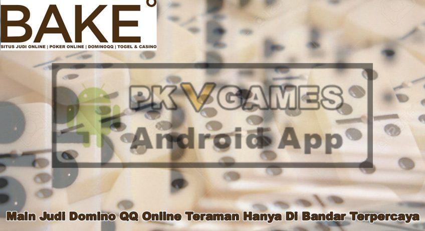Domino QQ Online Teraman Hanya Di Bandar - GetBakedChicago
